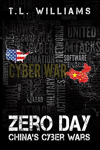 Couverture du livre Zero Day: China's Cyber Wars (Logan Alexander Series Book 3) (English Edition)