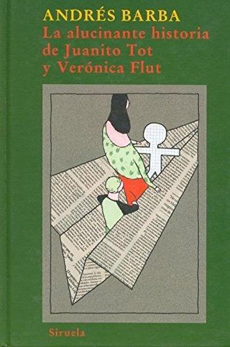 La alucinante historia de Juanito Tot y Verónica Flut: 173 (Las Tres Edades)