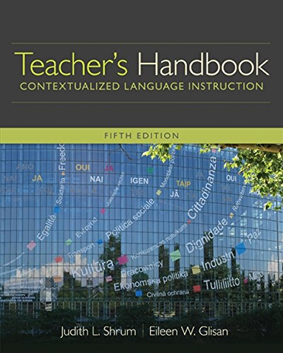 Teacher's Handbook: Contextualized Language Instruction (World Languages)