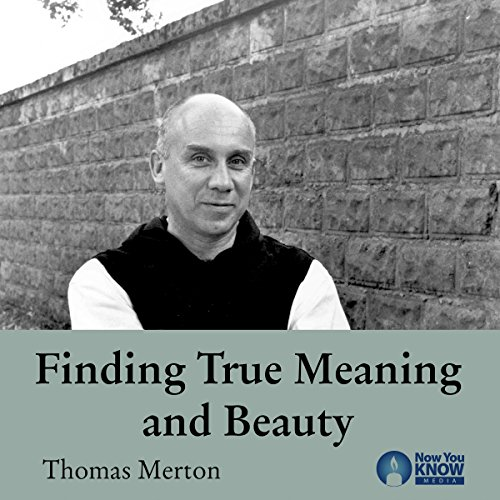 Finding True Meaning and Beauty cover art