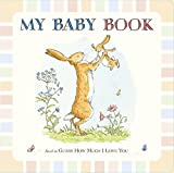 Guess How Much I Love You: My Baby Book: 1