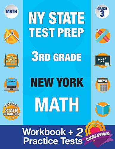 NY State Test Prep 3rd Grade New York Math: New York 3rd Grade Math Test Prep, 3rd Grade Math Test Prep New York, Math Test Prep New York, Math Test ... Grade 3 (New York Test Prep Books) (Volume 1)
