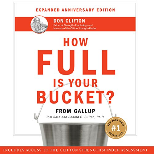 How Full Is Your Bucket? Anniversary Edition audiobook cover art