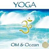 Yoga OM & Ocean (Box mit 2 CDs): Musikalisches Ambiente für Yoga, Meditation, Energiearbeit und Chanting