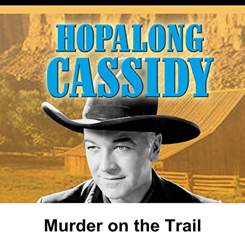 Hopalong Cassidy: Murder on the Trail cover art