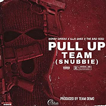 Pull up Team (Snubbie)