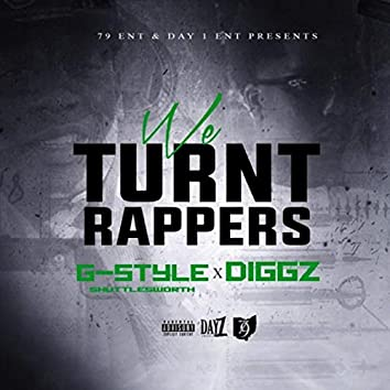 We Turnt Rappers