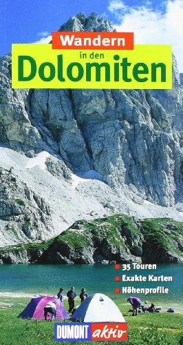 DuMont aktiv Wandern in den Dolomiten: 35 Touren, exakte Karten, Höhenprofile
