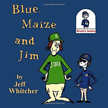Blue, Maize and Jim (01)