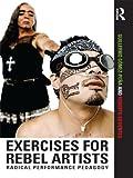 Exercises for Rebel Artists: Rad...