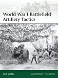World War I Battlefield Artillery Tactics.