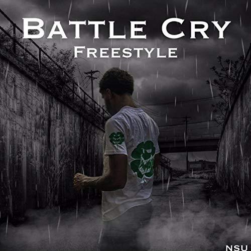 Battle Cry Freestyle [Explicit]
