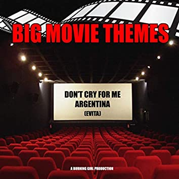 """Don't Cry For Me Argentina (From """"Evita"""")"""