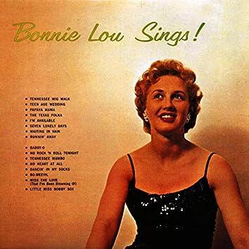 Bonnie Lou Sings!