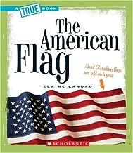 The American Flag (True Books)