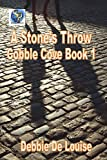 A Stone's Throw (Cobble Cove Mysteries Book 1)