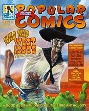 All New Popular Comics: Wild Wild West Issue (Volume 2)