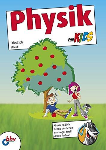 Physik für Kids (mitp für Kids)