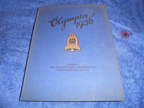 Olympia 1936. Band 1. Die Olympischen Winterspiele - Vorschau auf Berlin.