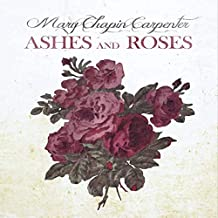 mary chapin carpenter ashes and roses