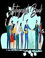 Autograph Book: Signatures Blank Scrapbook, Blank Unlined Keepsake, Memorabilia Album Gift, Keepsake Memory Book, Favorite Sports Stars, Cartoon (Autograph Book for Adults & Kids)