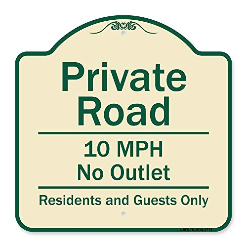 """SignMission Designer Series Sign - Private Road 10 Mph No Outlet Residents and Guests Only Tan & Green 18"""" X 18"""" Heavy-Gauge Aluminum Architectural Sign Protect Your Business Made in The USA"""
