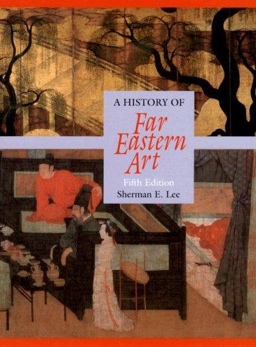 History of Far Eastern Art