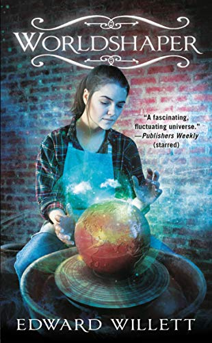 Worldshaper (Worldshapers Book 1) by [Edward Willett]