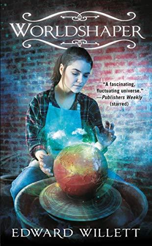 Worldshaper (Worldshapers Book 1) by [Edward Willett]