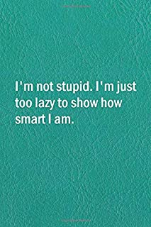 Best i am not stupid too Reviews
