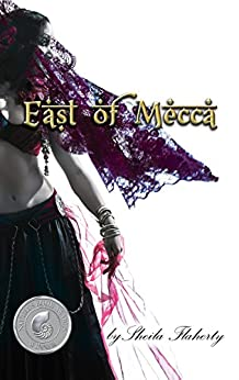 East of Mecca by [Sheila Flaherty]