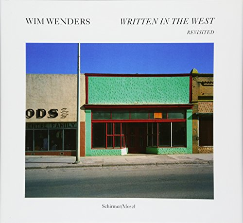 Wim Wenders: Written in the West. Revisited