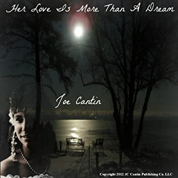 Her Love Is More Than a Dream