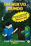 Un Mundo Nuevo: Aventuras en el universo de Minecraft: Volume 1