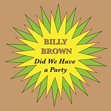 Did We Have a Party