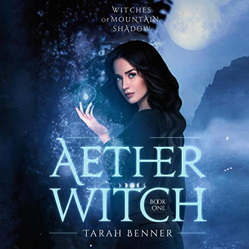Aether Witch Audiobook By Tarah Benner cover art