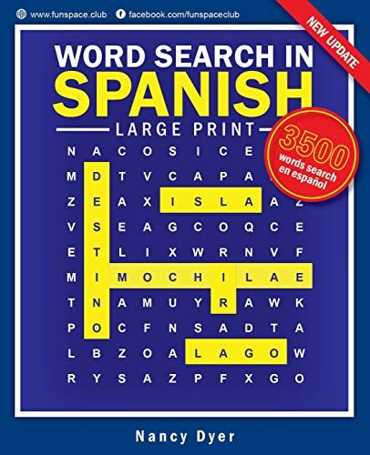 Word Search in Spanish Large Print: Word search en Español Spanish games for adults & kids (Fun Space Club Word Search Puzzle Book Game) (Volume 1)