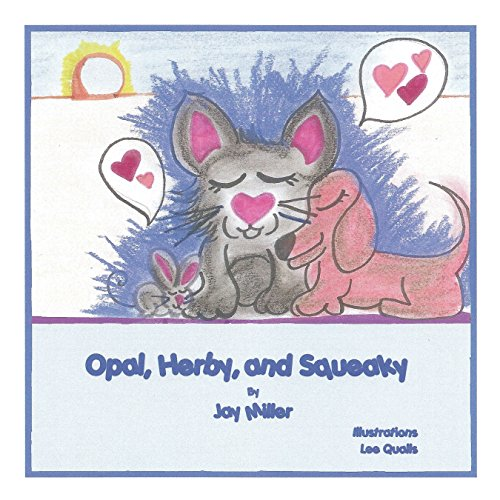 Opal, Herby, and Squeaky (English Edition)