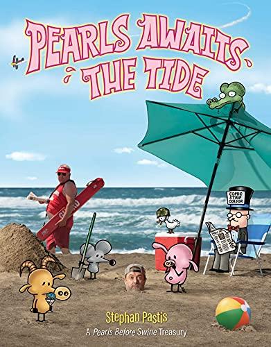 Pearls Awaits the Tide: A Pearls Before Swine Treasury