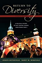 Return to Diversity: A History of Eastern Europe since World War II