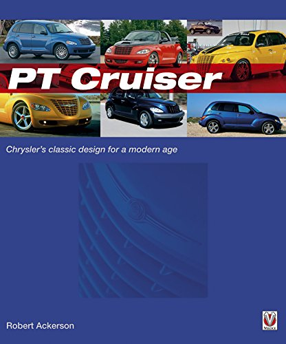 Chrysler PT Cruiser: The book of Chryslers classic design for a modern age (English Edition)