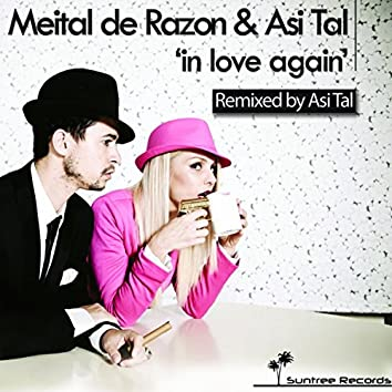 In Love Again (Remixed By Asi Tal)