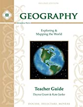 Geography III: Exploring and Mapping the World Teacher Manual, Second Edition