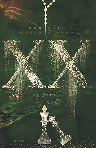 XX - my sinner, my saint