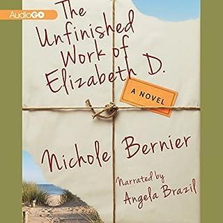 The Unfinished Work of Elizabeth D. audiobook cover art