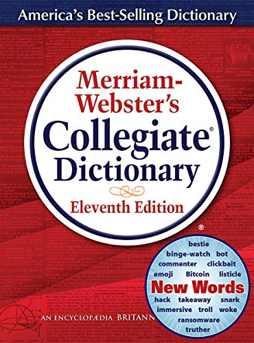 Merriam-Webster s Collegiate Dictionary, 11th Edition, Jacketed Hardcover, Indexed, 2020 Copyright