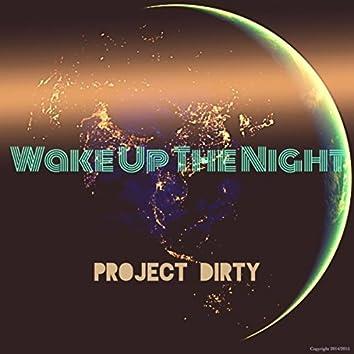 Wake Up the Night