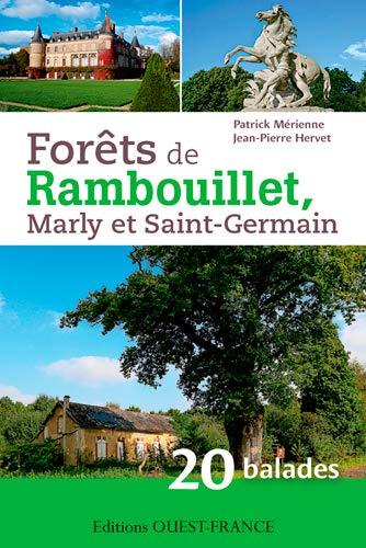Forêts de Rambouillet, Marly et Saint Germain