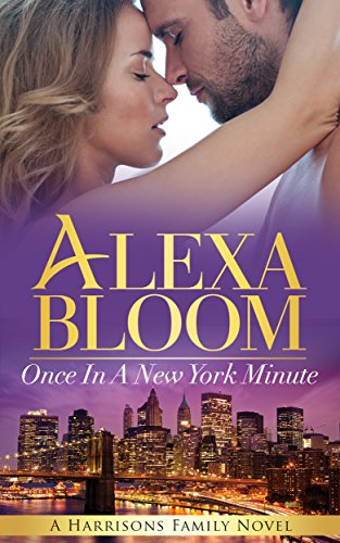 Once In A New York Minute: A New Kindle Unlimited Romance (The Harrisons Book 2) (English Edition)