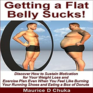 Getting a Flat Belly Sucks! cover art